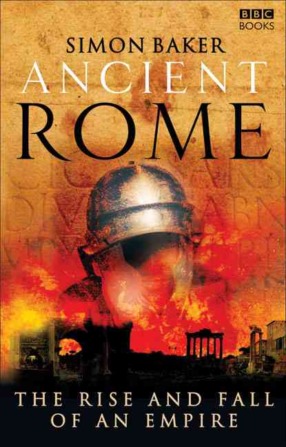 Ancient Rome By Baker, Simon